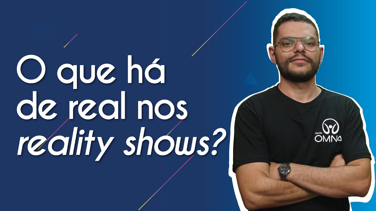O que há de real nos reality shows?