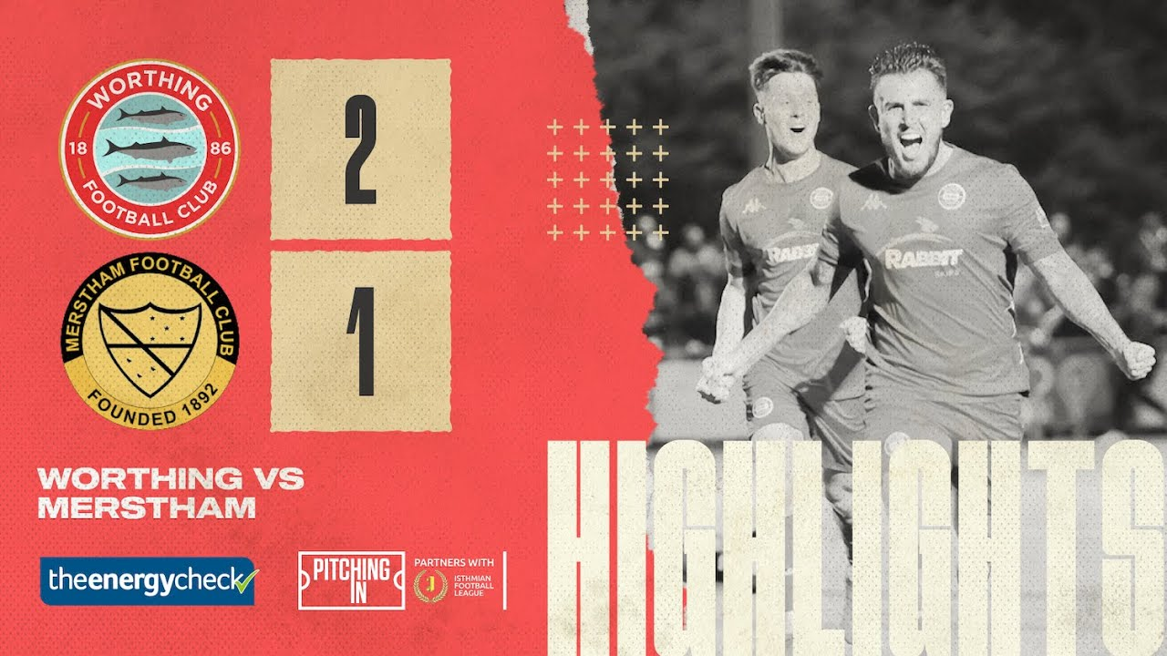 Thumbnail for Highlights: Worthing 2-1 Merstham