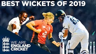 Best Wickets Of 2019! | Flying Stumps, Unbelievable Yorkers, Crazy Spin | England Cricket 2020