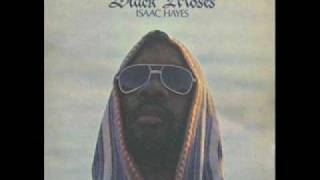 Isaac Hayes - I Never Can Say Goodbye