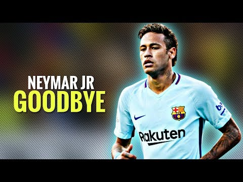 Neymar Jr ● Goodbye Barcelona ● Best Skill & Goals in Barcelona 2017