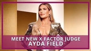 X Factor 2018 | Who is Ayda Field?