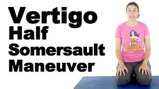 Vertigo Half Somersault Maneuver for BPPV - Ask Doctor Jo