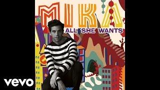 MIKA - All She Wants (Audio) - YouTube