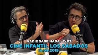 NADIE SABE NADA - (7x02): Cine infantil los sábados