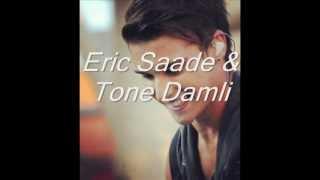 Eric Saade ft. Tone Damli-Imagine.mp4