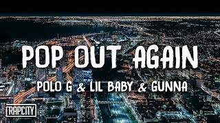 Polo G   Pop Out Again Ft. Lil Baby, Gunna (Lyrics)