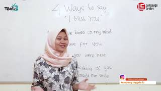 "4 Cool Ways to Say ""I Miss You"" in English | TEATU with Miss Ulya - Kampung Inggris LC"