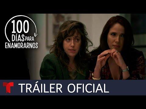 Trailer 100 días para enamorarnos
