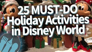 25 Must Do Holiday Activities In Disney World!