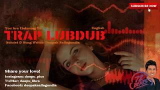 TRAP LUBDUB (Official) | Christmas Love Song | Deepak Sallagundla | 2019