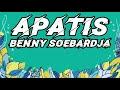 Download Lagu BENNY SOEBARDJA - Apatis Lirik Mp3 Free