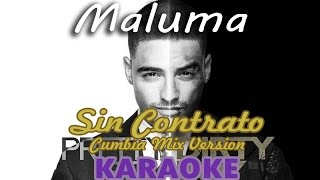 Maluma - SIN CONTRATO [KARAOKE] / Cumbia MIX Version