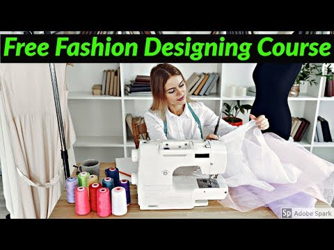 Free Fashion Designing Online Course Learn Fashion Designing ...