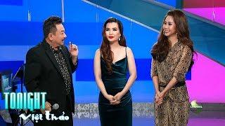Tonight with Việt Thảo #134 - Diễn Viên Tường Vi & Phương Ni VSTAR