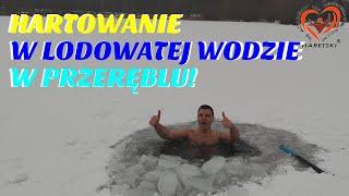 Zwalcz choroby i wirusy! Hartowanie w lodowatej wodzie w przeręblu! 10 cm grubość lodu!