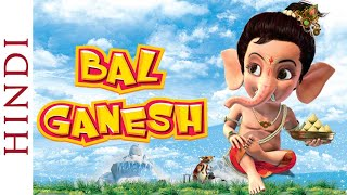 Bal Ganesh 1 Full Movie in Hindi | Popular Animation Movie for Kids | HD