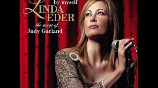 Linda Eder ~ You Made Me Love You
