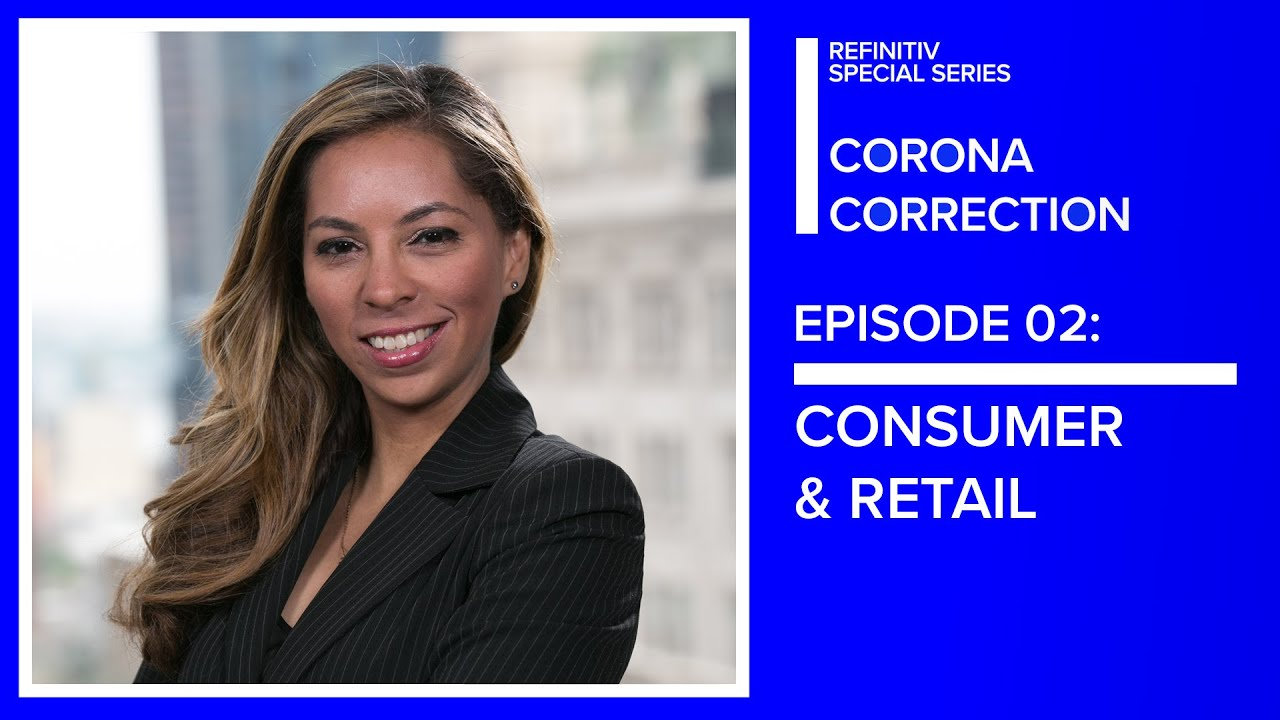 Coronavirus & The Impact On Luxury Goods and Retail | The Corona Correction | Refinitiv