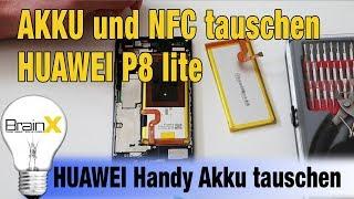 Huawei P8 Lite Akku tauschen und NFC Anleitung Step by Step