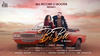 Biba  | Official Video | Sumit Sharma | Shooter | New Punjabi Songs 2021| Jass Records
