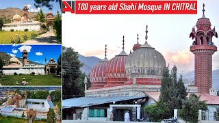 100 years old Shahi Mosque IN CHITRAL VALLEY   HISTORY
