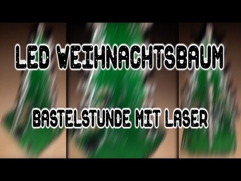 LED Weihnachtsbaum | BastelStunde mit Laser :D | HD+ | Deutsch