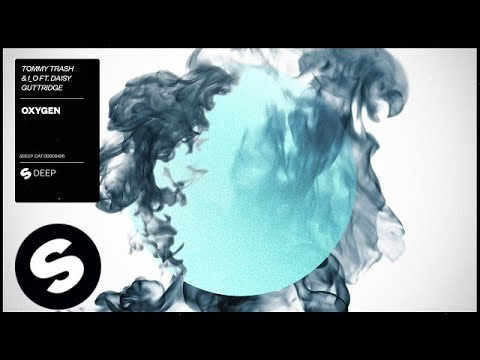 Tommy Trash & I_O ft. Daisy Guttridge – Oxygen (Preview)