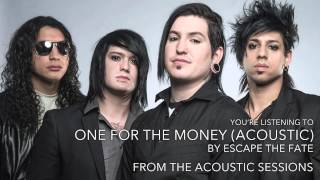 Escape the Fate - One for the Money (Acoustic) (Audio Stream)