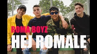 Roma Boyz - HEJ ROMALE (Official video)