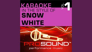 Music In Your Soup (Karaoke With Background Vocals) (In the style of Snow White)