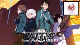 Sonar Pockets - GIRIGIRI (World Trigger Opening 1)