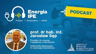 """Podcast: Energia IPE """"Polityka - Gospodarka - Klimat"""" nr 2"""