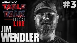 elitefts Table Talk Podcast #3 - Jim Wendler