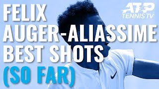Felix Auger-Aliassime Best Career Shots (So Far)
