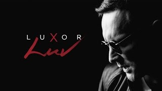 Luxor   LUV (Официальный клип)
