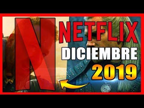 Estrenos NETFLIX Diciembre 2019   Series y Películas: Nuevos Ingresos