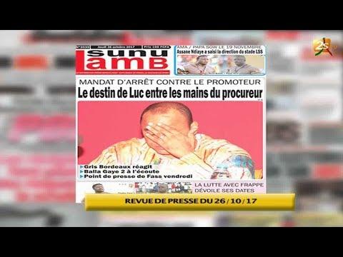 REVUE DE PRESSE DU 26 octobre 2017 de SenTV