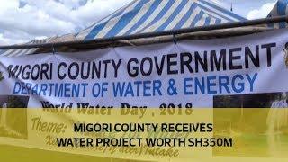 Migori county receives water project worth sh350M | Kholo.pk