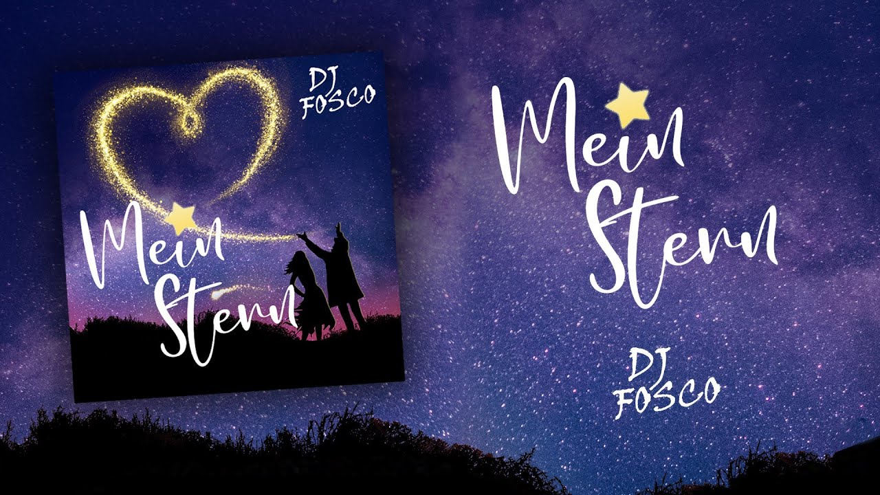 DJ Fosco – Mein Stern