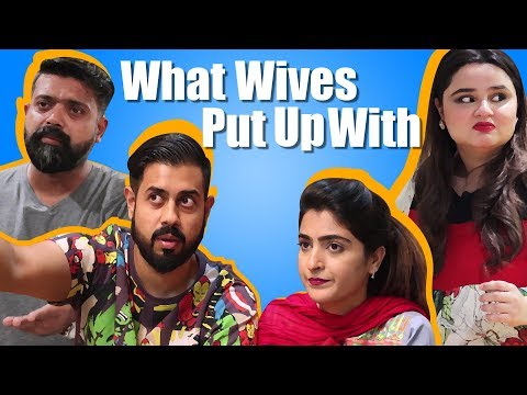 What wives put up with | Ft. Faiza Saleem | Bekaar Films