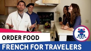 French For Travelers Lesson 6 - How To Order Food In French