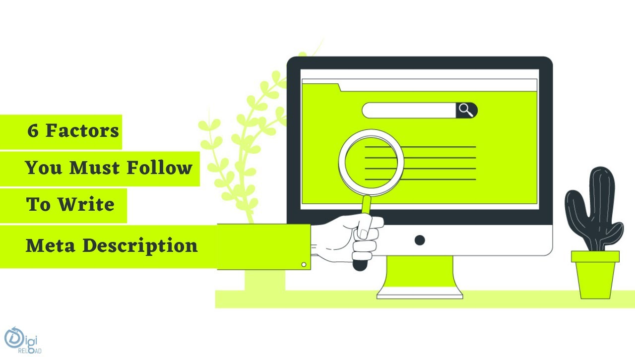 How To Write Meta Description To Rank High In Search Engine Using These 6 Factors