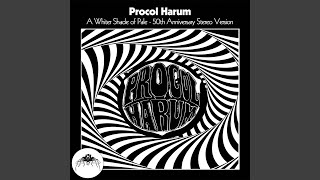A Whiter Shade Of Pale [50th Anniversary Stereo Mix]
