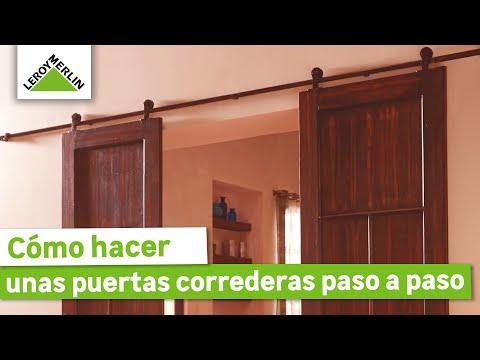 Cómo hacer unas puertas correderas (Leroy Merlin)