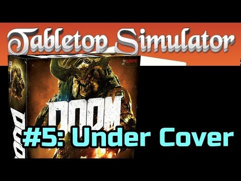 DOOM The Board Game #5 of 7: Under Cover