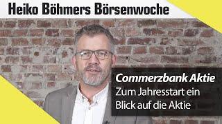 Böhmers Börsenwoche: Jahresstart mit Commerzbank und Hugo Boss