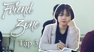 [Phim Friendzone] Tập 3 | Official Short Film | Friend Zone - SVM TV