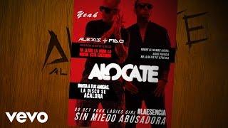 Alocate - Alexis y Fido (Video)