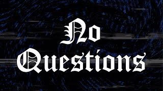 22Gz - No Questions [Official Lyric Video]